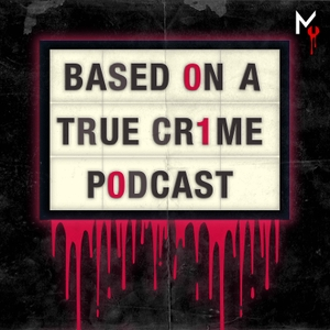 Based on a True Crime by murder.ly