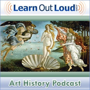 Art History Podcast by LearnOutLoud.com