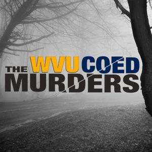 Mared & Karen by Mared & Karen: The WVU Coed Murders