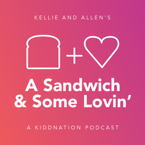 A Sandwich and Some Lovin' by YEA Networks
