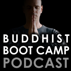 Buddhist Boot Camp Podcast by Timber Hawkeye