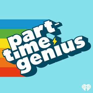 Part-Time Genius by iHeartRadio