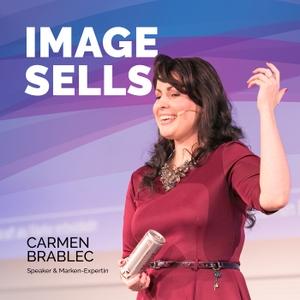 Image Sells - So verkaufen Marken by Carmen Brablec ist internationale Vortragsrednerin und unterstützt Unternehmen dabei, die richtigen Strategien für den Aufbau der Unternehmens- Marke zu bestimmen und die entsprechenden imagebildenden Maßnahmen zu planen.