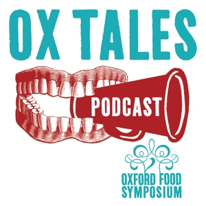 Ox Tales by Oxford Symposium on Food and Cookery