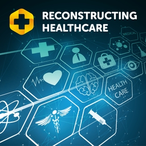 Reconstructing Healthcare:  Innovative Solutions For Employers To Lower Their Healthcare Costs by Reconstructing Healthcare:  Innovative Solutions For Employers To Lower Their Healthcare Costs