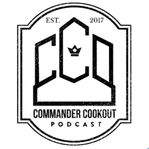 Commander Cookout Podcast by Commander Cookout Podcast