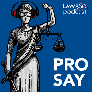 Law360's Pro Say - News & Analysis on Law and the Legal Industry by Law360 - Legal News & Analysis