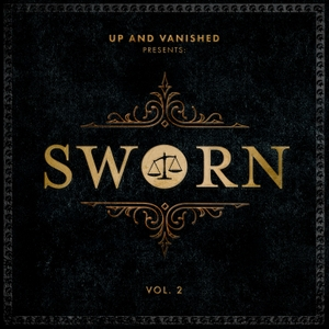 Sworn by Up and Vanished & Tenderfoot TV