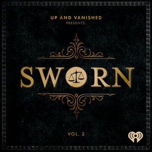 Sworn by Tenderfoot TV & iHeartRadio