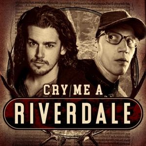 Cry Me A Riverdale by Jon Risinger & Mikey Neumann