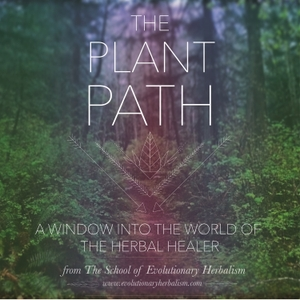 The Plant Path by with Sajah & Whitney Popham, founders of The School of Evolutionary Herbalism. Herbalist, Spagyricist, Medical Astrologer