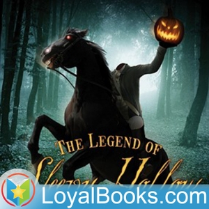 The Legend of Sleepy Hollow by Washington Irving by Loyal Books
