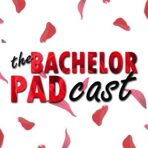 THE BACHELOR PADcast by Radio.com