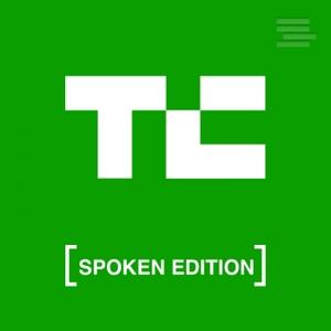 TechCrunch Startups – Spoken Edition by TechCrunch