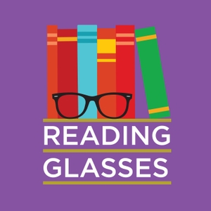 Reading Glasses by Brea Grant and Mallory O'Meara, Mallory O'Meara, Brea Grant