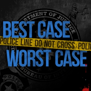 Best Case Worst Case by Wondery | X-G Productions