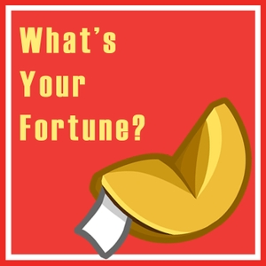 What's Your Fortune? by Ant