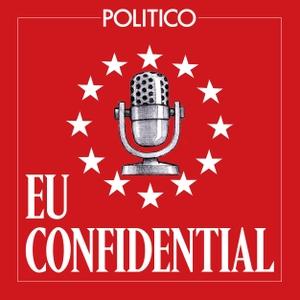 POLITICO's EU Confidential by POLITICO Europe