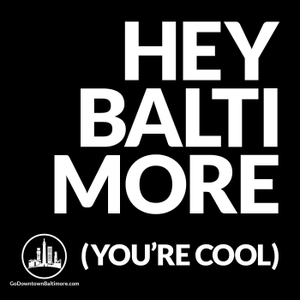 Hey Baltimore by Hey Baltimore