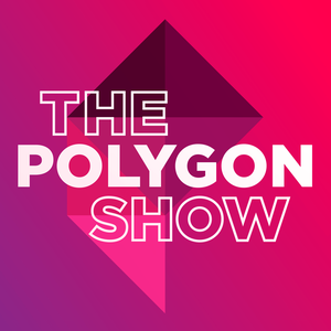 The Polygon Show by Polygon