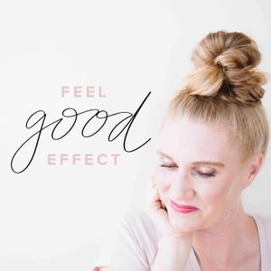 Feel Good Effect by Robyn Conley Downs