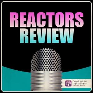Reactors Review by Toni Litty