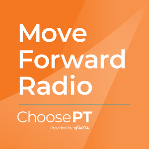 Move Forward Radio by American Physical Therapy Association