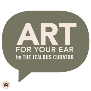 The Jealous Curator : ART FOR YOUR EAR by The Jealous Curator
