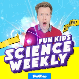 Fun Kids Science Weekly by Fun Kids