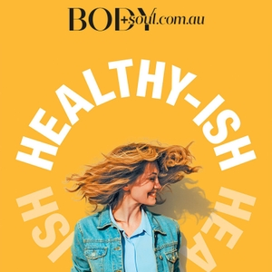 Healthy-ish by Body+Soul
