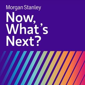 Morgan Stanley Ideas Podcast by Morgan Stanley Ideas