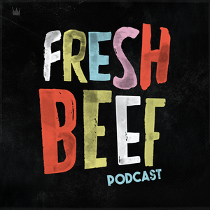 Fresh Beef by Fresh Beef w/Dave & Jeremy