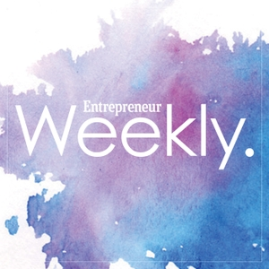 Entrepreneur Weekly by Entrepreneur Media, Inc