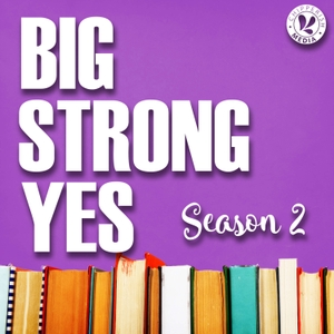 Big Strong Yes by Chipperish Media