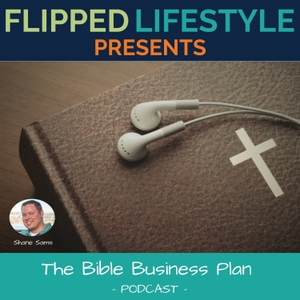 The Bible Business Plan Podcast by Shane Sams