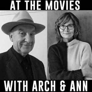 At The Movies with Arch and Ann by Arch Campbell Ann Hornaday