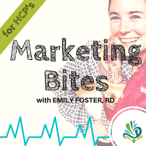 Marketing Bites for Healthcare Professionals by Emily Foster • GlowingPotential.com