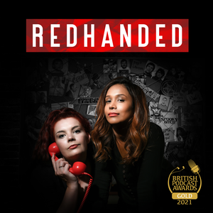 RedHanded by True Crime with Suruthi & Hannah