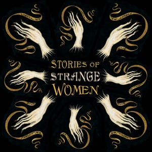 Stories of Strange Women by Tonya Hurley and Tracy Hurley Martin