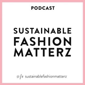 Sustainable Fashion Matterz by Cherie Birkner