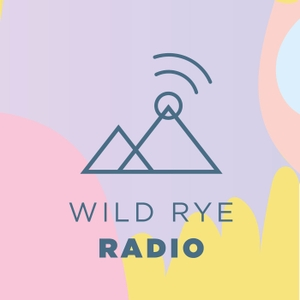 Wild Rye Radio by Wild Rye Radio brought to you by Wild Rye