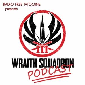 Wraith Squadron Podcast by Wraith Squadron Podcast – Radio Free Tatooine