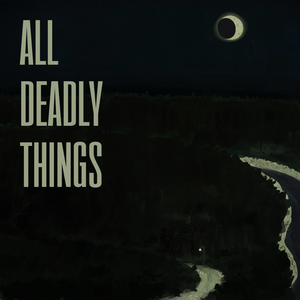 All Deadly Things by Andrew Tate