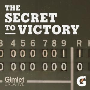 The Secret to Victory by Gatorade / Gimlet Creative