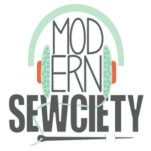 Modern Sewciety Podcast by Stephanie Kendron: Modern Creative blogger and podcaster