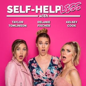 Self-Helpless by All Things Comedy   Wondery
