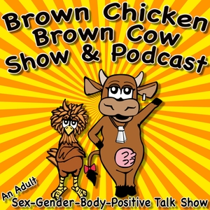 Brown Chicken Brown Cow Podcast by Monkey