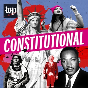 Constitutional by The Washington Post