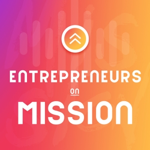 Entrepreneurs on Mission by Justin Trapp & Daniel Irmler