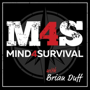 The Mind4Survival Podcast by Brian Duff